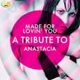 Made for Lovin' You: A Tribute to Anastacia