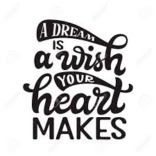 A Dream Is A Wish Your Heart Makes Quote Best of A Dream Is A Wish Your Heart Makes Hand Drawn Inspirational