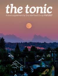 The Tonic Fall 2017 by Sno-Isle Food Co-op - issuu