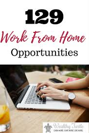 legitimate work from home opportunities you can start right now legitimate work from home opportunities