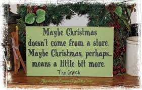 the grinch quotes maybe christmas doesn t come from a store. Beautiful Doesn The Grinch Quote Maybe Christmas Doesnu0027t Come From A Store  WOOD SIGN  Decoration Home Decor Inside Quotes Doesn T A C