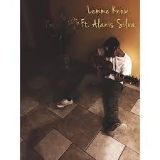 Lemme Know ft. Angel Aldridge by Alanis Silva