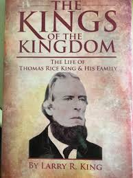 THE KINGS OF THE KINGDOM: THE LIFE OF THOMAS RICE KING & HIS FAMILY:  Amazon.com: Books