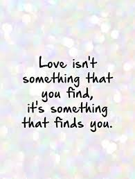 Finding Love Quotes Cool Finding Love Quotes Sayings Finding Love Picture Quotes