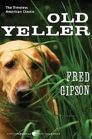 old yeller by fred gipson 130580