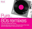 Pure... '80s Remixes