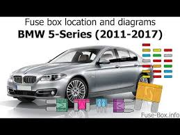 Fuse Box Location And Diagrams Bmw 5 Series 2011 2017