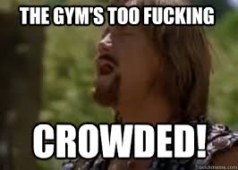 THE gym's too fucking crowded! - Disappointed Hercules - quickmeme via Relatably.com