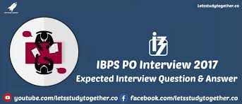 ibps po interview 2017
