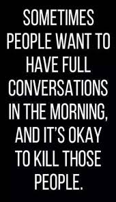 A Funny Good Morning Quote Best of Top 24 Funny Good Morning Quotes Quotes And Humor
