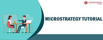 Microstrategy Tutorial Microstrategy Tutorial Videos Wisdom Jobs