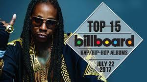 Top 15 Us Rap Hip Hop Albums July 22 2017 Billboard Charts