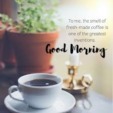 Good Morning Coffee Images With Quotes Best Of Best Good Morning Coffee Quotes With Images Gud Morning Wishes