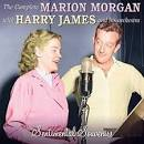 The Complete Marion Morgan with Harry James & His Orchestra