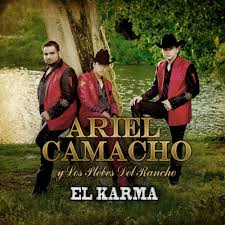 'te metiste', 'el rey de corazones', 'la vida ruina', 'ya lo supere'. Ariel Camacho Y Los Plebes Del Rancho El Karma Reviews Album Of The Year