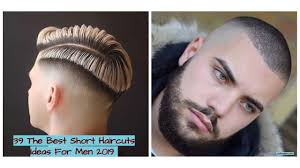 39 The Best Short Haircuts Ideas For Men 2019 Looksglamcom