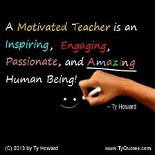 Education Quotes For Teachers Cool How To Motivate Teachers By Ty Howard CapturingGreatness