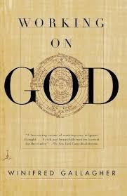 Working on God - Kindle edition by Gallagher, Winifred. Religion &  Spirituality Kindle eBooks @ Amazon.com.