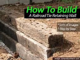 how to build a railroad tie retaining