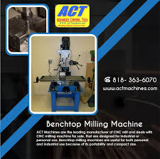 benchtop milling machine for sale. act machines are the leading manufacturer of cnc mill and deals with milling machine for sale, that designed industrial or personal use. benchtop sale