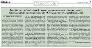 Italia Oggi - 18.9.2021 - La riforma del catasto è la scusa per aumentare  ulteriormente l'insostenibile pressione fiscale che è già esistente sugli  immobili - Confedilizia
