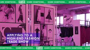 Tips For Fashion Design Students Arts Thread Applying To Exhibit At A High End Fashion Trade