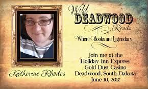 Meet our Authors countdown/ Katherine Rhodes – Wild Deadwood Reads