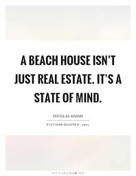 Quotes About Houses Beach House Quotes Sayings Beach House Picture Quotes 26