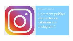 Comment Publier Des Textes Ou Citations Sur Instagram