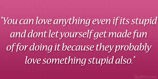 Crazy Love Quotes Extraordinary 48 ThoughtProvoking Crazy Love Quotes