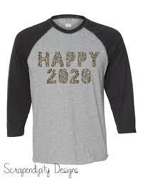Happy New Year Shirt Design Womens 2020 Shirt Mens Happy 2020 Tshirt Happy New Year