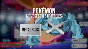 Metagross — Pokémon Sword & Shield movesets and strategies