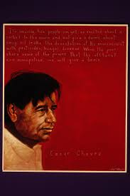 cesar chavez cesar chavez my hero picture of cesar chavez by artist robert shetterly
