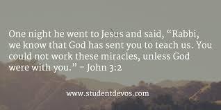 Todays Bible Verse John 3 2 Student Devos Youth And Teenage