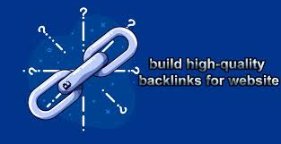 The best methods to build high-quality backlinks for website