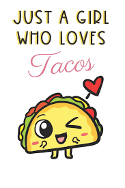Just A Girl Who Loves Tacos: Cute and Funny Notebook and Journal. For Girls Ladies and Women of All Ages. Perfect For Writing, Drawing, Journaling Sketching and Crayon Coloring: Publishing, OriginalColoringPages.com: 9781073558872: