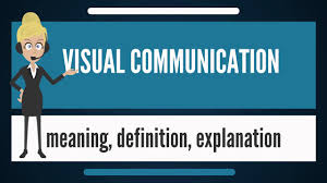 Define Communication Design What Is Visual Communication What Dos Visual Communication Mean Visual Communication Meaning
