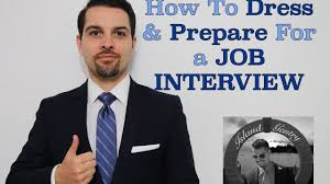 how to dress prepare for a job interview how to dress prepare for a job interview