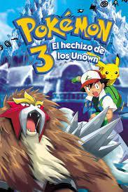 Ver Pokémon 3: El hechizo de los Unown (2000) Online Latino HD - Pelisplus