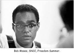to bob moses, rest in power