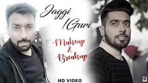 jaggi sidhu guri makeup breakup vespa latest new punjabi songs pilation 2017