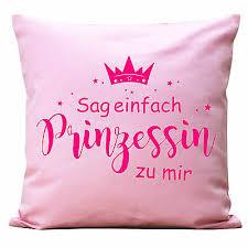 Kissen Sag Einfach Prinzessin Zu Mir K273 Spruch Krone Crown