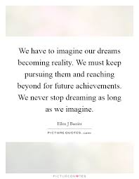 Keep On Dreaming Quotes Best of Keep Dreaming Quotes Sayings Keep Dreaming Picture Quotes