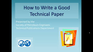how to write a good technical paper how to write a good technical paper