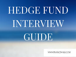 hedge fund interviews l questions and tips prep guide hedge fund interviews