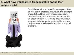 top 10 loan assistant interview questions and answers loan officer assistant job description