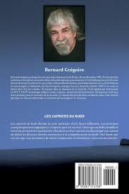 Les caprices du budo (French Edition): Grégoire, Bernard ...