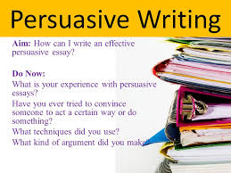 persuasive writing aim how can i write an effective persuasive  persuasive writing aim how can i write an effective persuasive essay