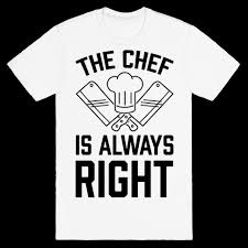 Chef Quotes Classy Funny Chef Quotes TShirts LookHUMAN