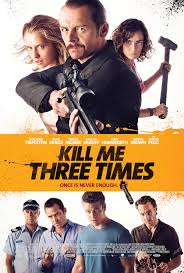 Kill Me Three Times (2014)